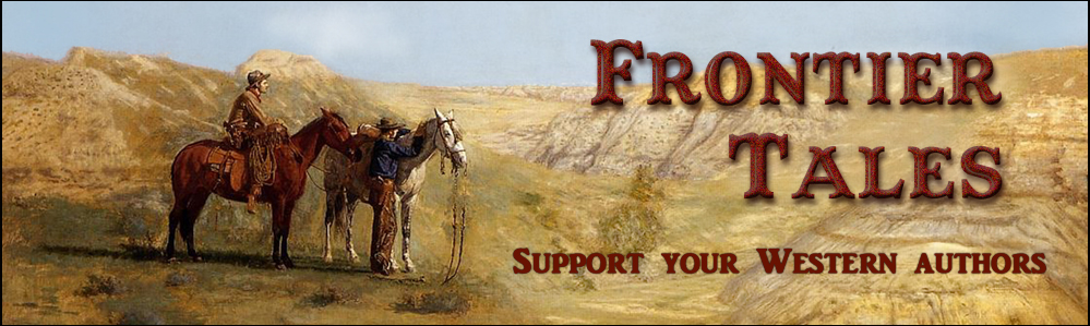 Frontier           Tales Western Stories Online Magazine - Western Fiction and Western Fact